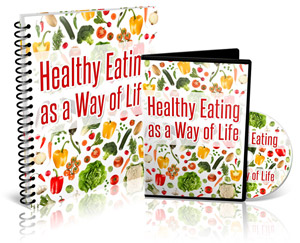 Healthy Eating as a Way of Life